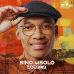 Sino Msolo - Mamela ft.  Mthunzi
